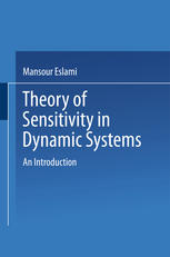 Theory of Sensitivity in Dynamic Systems: An Introduction