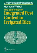 The Economics of Integrated Pest Control in Irrigated Rice: A Case Study from the Philippines