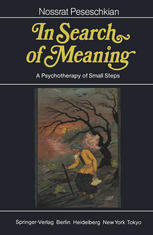 In Search of Meaning: A Psychotherapy of Small Steps