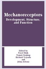 Mechanoreceptors: Development, Structure, and Function