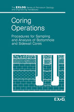 Coring Operations: Procedures for Sampling and Analysis of Bottomhole and Sidewell Cores