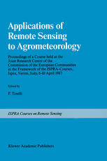 Applications of Remote Sensing to Agrometeorology: Proceedings of a Course held at the Joint Research Centre of the Commission of the European Communi