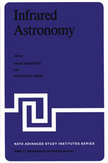 Infrared Astronomy: Proceedings of the NATO Advanced Study Institute held at Erice, Sicily, 9–20 July, 1977