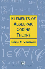 Elements of Algebraic Coding Theory