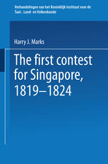 The first contest for Singapore, 1819–1824