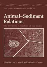 Animal-Sediment Relations: The Biogenic Alteration of Sediments
