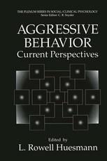 Aggressive Behavior: Current Perspectives