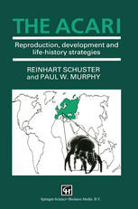 The Acari: Reproduction, development and life-history strategies