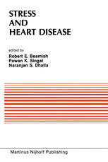 Stress and Heart Disease: Proceedings of the International Symposium on Stress and Heart Disease, June 26–29, 1984 Winnipeg, Canada