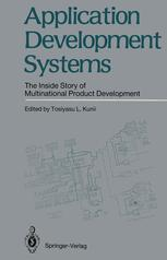 Application Development Systems: The Inside Story of Multinational Product Development