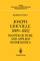 Joseph Liouville 1809–1882: Master of Pure and Applied Mathematics