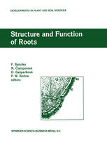 Structure and Function of Roots: Proceedings of the Fourth International Symposium on Structure and Function of Roots, June 20–26, 1993, Stará Lesná,