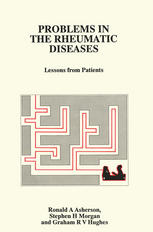 Problems in the Rheumatic Diseases: Lessons from Patients