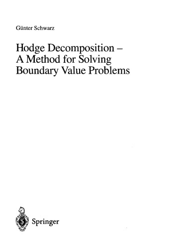 Hodge Decomposition - A Method for Solving Boundary Val. Probs.