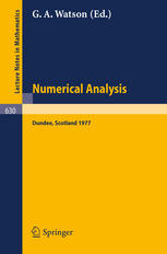 Numerical Analysis: Proceedings of the Biennial Conference Held at Dundee, June 28–July 1, 1977