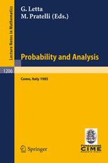 Probability and Analysis: Lectures given at the 1st 1985 Session of the Centro Internazionale Matematico Estivo (C.I.M.E.) held at Varenna (Como), Ita