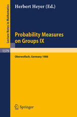 Probability Measures on Groups IX: Proceedings of a Conference held in Oberwolfach, FRG, January 17–23, 1988