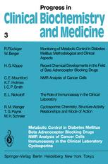 Metabolic Control in Diabetes Mellitus Beta Adrenoceptor Blocking Drugs NMR Analysis of Cancer Cells Immunoassay in the Clinical Laboratory Cyclospori