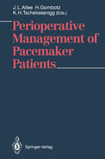 Perioperative Management of Pacemaker Patients
