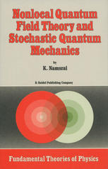 Nonlocal Quantum Field Theory and Stochastic Quantum Mechanics
