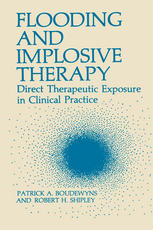 Flooding and Implosive Therapy: Direct Therapeutic Exposure in Clinical Practice