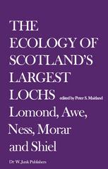 The Ecology of Scotland's Largest Lochs: Lomond, Awe, Ness, Morar and Shiel