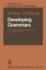 Developing Grammars: The Acquisition of German Syntax by Foreign Workers