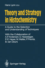 Theory and Strategy in Histochemistry: A Guide to the Selection and Understanding of Techniques