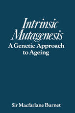 Intrinsic mutagenesis: A genetic approach to ageing