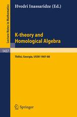 K-theory and Homological Algebra: A Seminar held at the Razmadze Mathematical Institute in Tbilisi, Georgia, USSR 1987–88