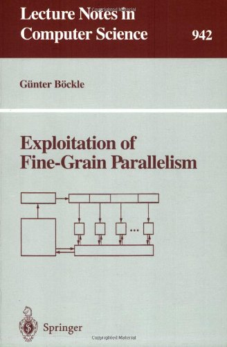 Exploitation of Fine-Grain Parallelism