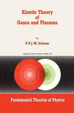 Kinetic Theory of Gases and Plasmas