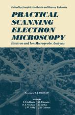 Practical Scanning Electron Microscopy: Electron and Ion Microprobe Analysis