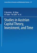 Studies in Austrian Capital Theory, Investment and Time