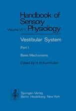 Vestibular System Part 1: Basic Mechanisms