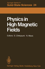 Physics in High Magnetic Fields: Proceedings of the Oji International Seminar Hakone, Japan, September 10–13, 1980