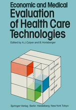 Economic and Medical Evaluation of Health Care Technologies