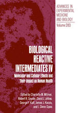 Biological Reactive Intermediates IV: Molecular and Cellular Effects and Their Impact on Human Health