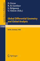 Global Differential Geometry and Global Analysis 1984: Proceedings of a Conference held in Berlin, June 10–14, 1984