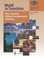 World in Transition: Ways Towards Global Environmental Solutions: Annual Report 1995