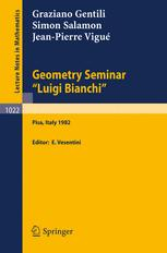 "Geometry Seminar ""Luigi Bianchi"": Lectures given at the Scuola Normale Superiore, 1982"