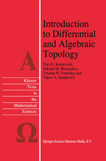 Introduction to Differential and Algebraic Topology