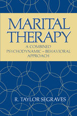 Marital Therapy: A Combined Psychodynamic — Behavioral Approach