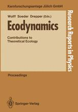 Ecodynamics: Contributions to Theoretical Ecology