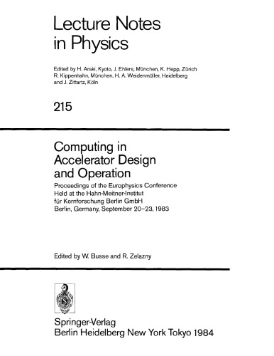 Computing in accelerator design and operation : proceedings of the Europhysics Conference held at the Hahn-Meitner-Institut für Kernforschung Berlin.