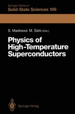 Physics of High-Temperature Superconductors: Proceedings of the Toshiba International School of Superconductivity (ITS2), Kyoto, Japan, July 15–20, 19