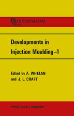 Developments in Injection Moulding—1