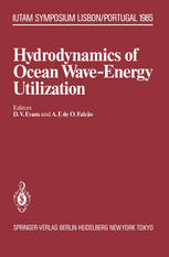 Hydrodynamics of Ocean Wave-Energy Utilization: IUTAM Symposium Lisbon/Portugal 1985