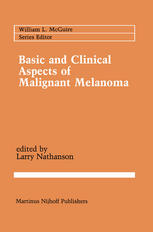 Basic and Clinical Aspects of Malignant Melanoma