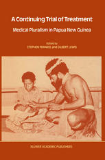 A Continuing Trial of Treatment: Medical Pluralism in Papua New Guinea